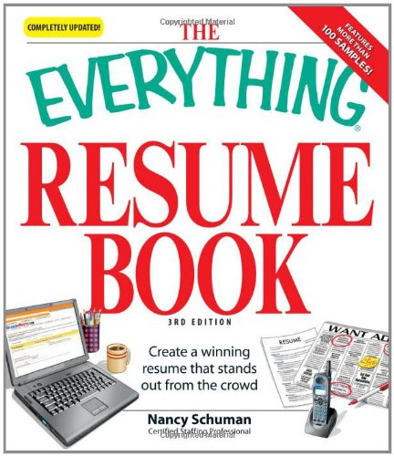 the everything resume book create a winning resume that stands out from the crowd everything school careers amazoncom books