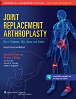 Joint Replacement Arthroplasty: Basic Science, Hip, Knee, and Ankle, 4th Edition Front Cover