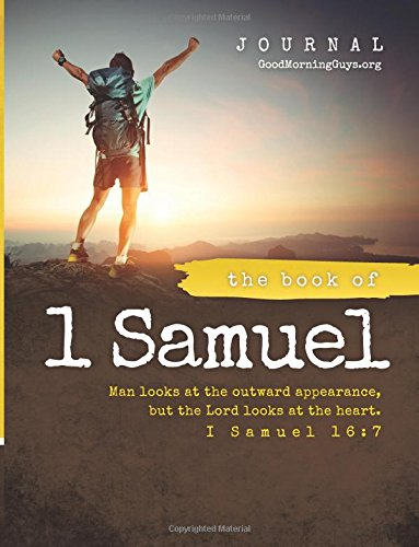 The Book of 1 Samuel {For Guys}: One Chapter A Day