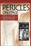 Pericles on Stage, Michael Vickers, 029273493X