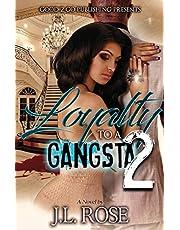 Loyalty to a Gangsta 2