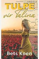 Tulpe vir Talina (Afrikaans Edition) Paperback