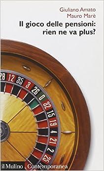 Book Il gioco delle pensioni: rien ne va plus?