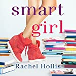 Smart Girl: The Girl's Series, Book 3 | Rachel Hollis