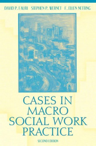 Cases in Macro Social Work Practice, Second Edition