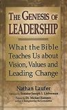 The Genesis of Leadership, Nathan Laufer, 158023352X
