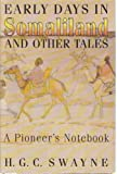 img - for Early Days in Somaliland: A Pioneer's Notebook book / textbook / text book