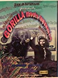 img - for Jay Abraham presents: Marketing Gorilla meets Guerrilla Marketing book / textbook / text book