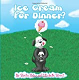 Ice Cream for Dinner?, Sheila Hales and Michelle Street, 0615554563