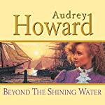 Beyond the Shining Water | Audrey Howard