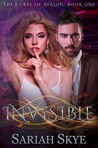 Invisible (The Curse of Avalon Book 1) (English Edition)