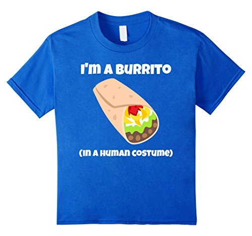 Burrito Costume Girl (Kids I'm a Burrito in a Human Costume T-Shirt 4 Royal Blue)