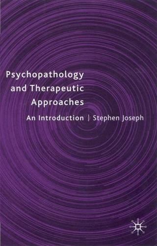 Psychopathology and Therapeutic Approaches: An Introduction by Stephen Joseph (2001-09-20) ()