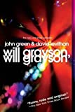 download ebook will grayson, will grayson reprint edition by green, john, levithan, david published by speak (2011) pdf epub