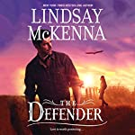 The Defender: Wyoming Series, Book 6   Lindsay McKenna