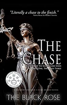 The Chase (Volumes One, Two, and Three of the Second Book in The Killing Game Series) by [The Black Rose]