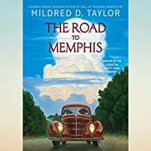 The Road to Memphis Audiobook by Mildred D. Taylor Narrated by Allyson Johnson
