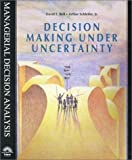 img - for Decision Making Under Uncertainty by Bell, David E., Schleifer, Arthur, Jr. (1995) Paperback book / textbook / text book