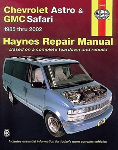 chevrolet astro gmc safari mini van 1985 2005 haynes repair rh amazon com Used 2005 GMC Safari 2012 GMC Safari Van