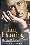 Ian Fleming, Andrew Lycett, 0788166565