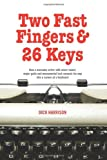 Two Fast Fingers and 26 Keys, Dick Harrison, 1480092576