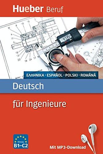 Berufssprachführer: Deutsch für Ingenieure: Griechisch, Spanisch, Polnisch, Rumänisch / Buch mit MP3-Download