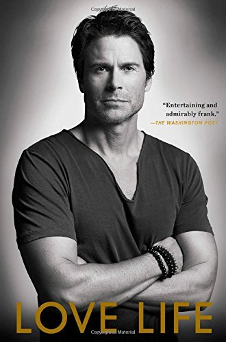 Download By Rob Lowe - Love Life (Reprint) (2015-05-06) [Paperback] PDF