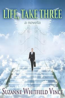 Life, Take Three (A Paranormal Romantic Comedy) by [Vince, Suzanne Whitfield]