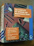 The Complete PC Upgrade and Maintenance Guide, Mark Minasi, 0895888408