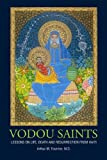 Vodou Saints : Lessons on Life, Death and Resurrection from Haiti, Fournier, Arthur, 0983937850