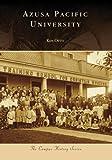Azusa Pacific University, Ken Otto, 0738559261