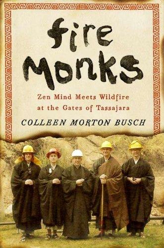 fire-monks-zen-mind-meets-wildfire-at-the-gates-of-tassajara
