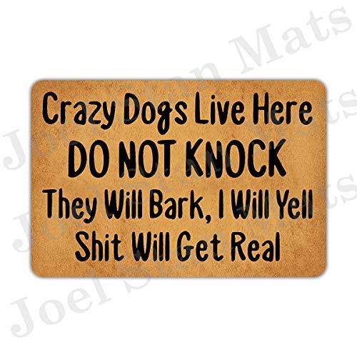 Joelmat Crazy Dogs Live Here Do Not Knock They Will Bark Entrance Non-Slip Indoor Rubber Door Mats for Front Door/Bathroom/Garden/Kitchen/Bedroom 23.6