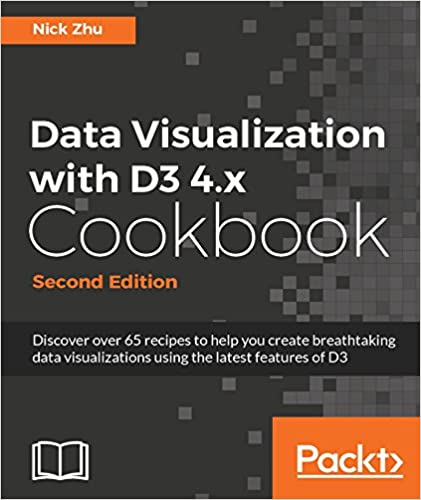 Amazon data visualization with d3 4x cookbook second data visualization with d3 4x cookbook second edition 2nd edition kindle edition fandeluxe Gallery