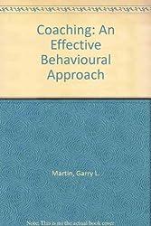 Coaching: An Effective Behavioural Approach