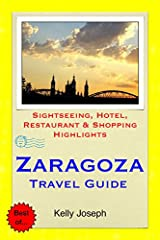 Zaragoza is one of the most picturesque cities in north-eastern Spain yet this historic city has often been overshadowed by Madrid, Barcelona, and Valencia. The city is situated on the banks of the River Ebro amidst beautiful greenery, mounta...