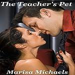 The Teacher's Pet | Marisa Michaels