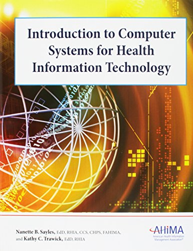 Introduction to Computer Systems for Health Information Technology