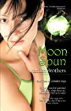 Moon Spun (The Unbidden Magic Series Book 3)