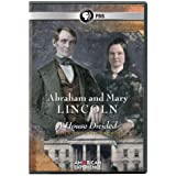 American Experience - Abraham and Mary Lincoln: A House Divided