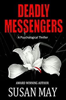 Deadly Messengers: A Psychological Thriller by [May, Susan]