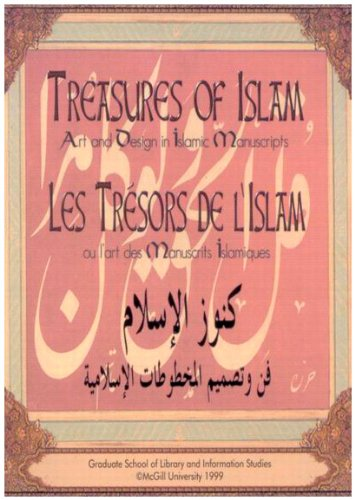 Treasures of Islam: Art and Design in Islamic Manuscripts by McGill-Queen's University Press