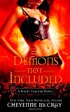 Demons Not Included (A Night Tracker Novel)