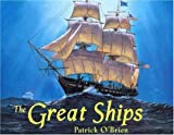 The Great Ships, Patrick O'Brien, 0802787754