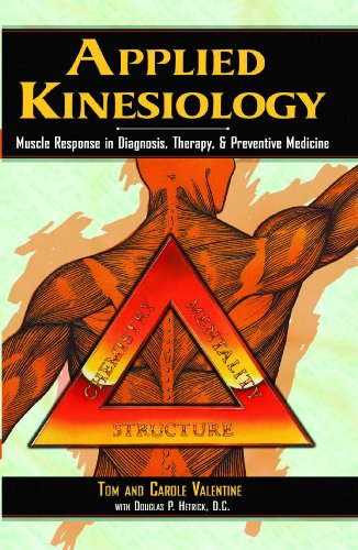 Applied Kinesiology: Muscle Response in Diagnosis, Therapy, and Preventive Medicine (Thorson