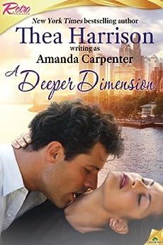 A Deeper Dimension by [Harrison, Thea]