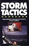Storm Tactics Handbooks: Modern Methods of Heaving-To for Survival in Extreme Conditions