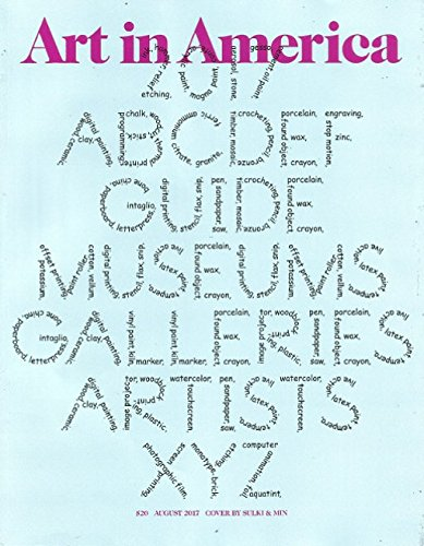 Art In America Magazine (August, 2017) 2017 Guide To Museums, Galleries and Artists ebook