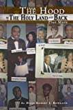From the Hood to the Holy Land and Back Plus More, Al Hajji Robert J. Rowland, 1441516824