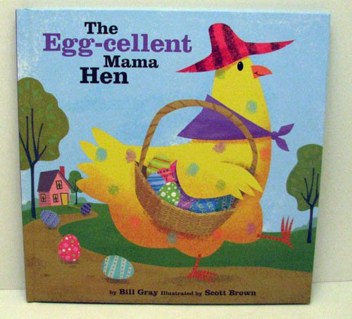 hallmark-the-egg-cellent-mama-hen-book-by-bill-gray-illustrated-by-scott-brown